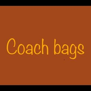 Finest New w/o Tags and Preowned Coach Bags